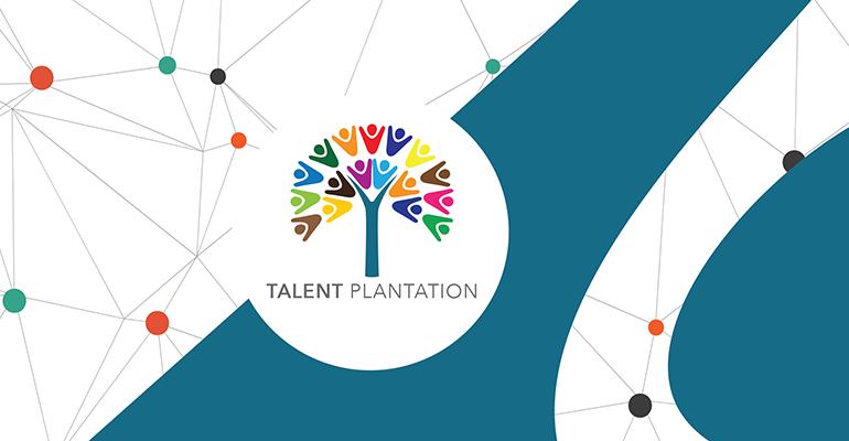 Talent plantation