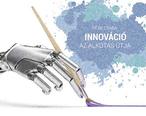 Innováció az alkotás útja